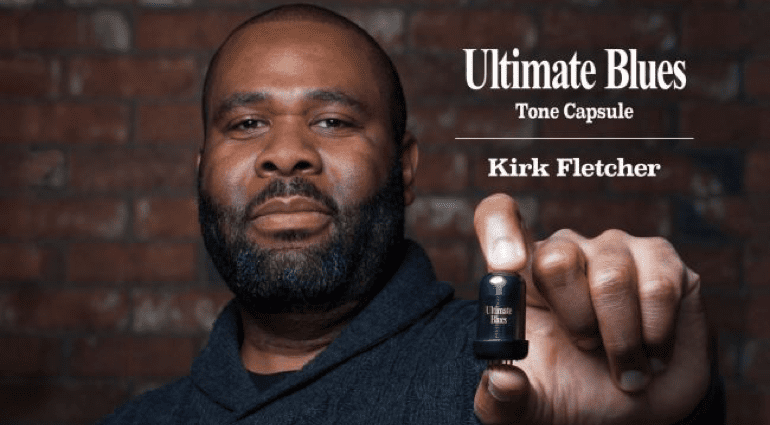 Kirk Fletcher Tone Capsule Blues