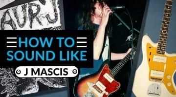 How to sound like J Mascis