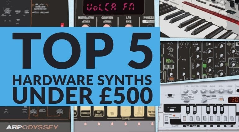 Top 5 Hardware Synths 2016 Under 500 Pounds