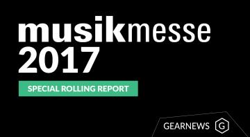 Musikmesse 2017 Gearnews Special Rolling Report