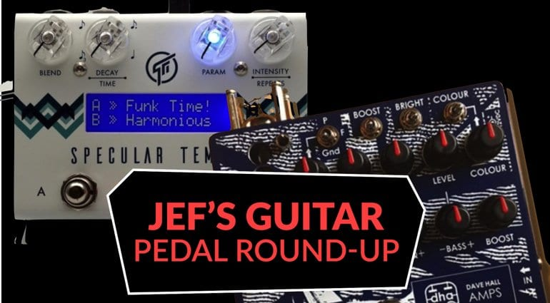 Pedal Roundup Spitfire VT-1 and Specular Tempus