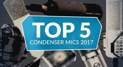 gearnews Top 5 Condenser Mics 2017