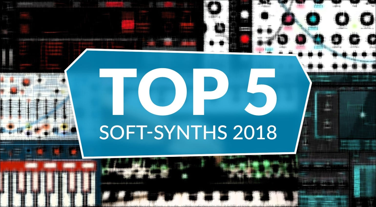 Top 5 software synthesizers 2018 - gearnews com
