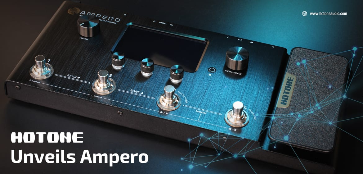 NAMM 2019: HoTone Ampero – The Helix Killer is here at last – Best