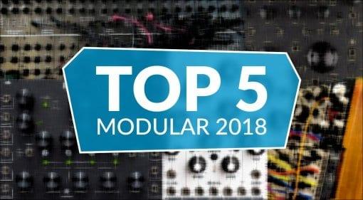 Top 5 Modular Gear 2018