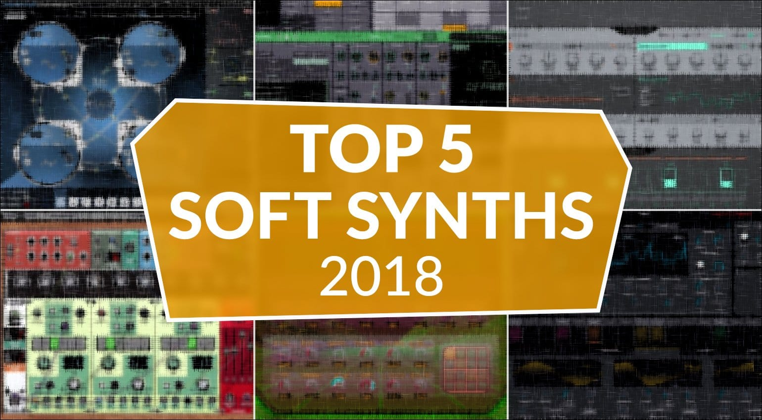 Top 5 Software Synthesizers of 2018 (reprise) - gearnews com