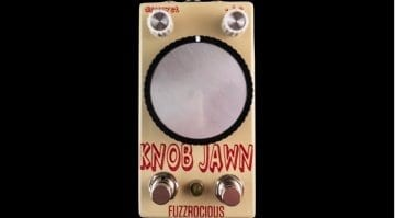 Fuzzrocious Knob Jawn - That is a huge knob!