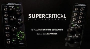 Supercritical Synthesizers Demon Core Oscillator