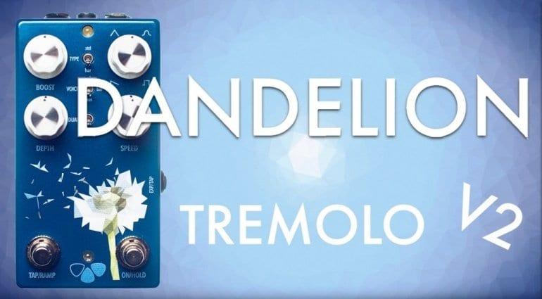 Flower Pedals Dandelion V2 Tremolo