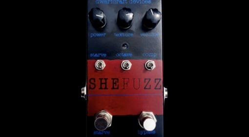 Dwarfcraft Devices reissues the SheFuzz pedal