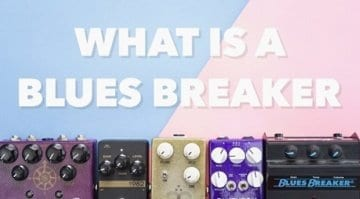 What Is A Blues Breaker?