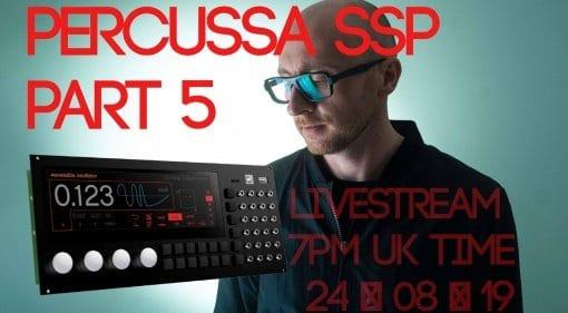 Percussa SSP Livestream