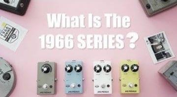 JHS Pedals 1966 Series