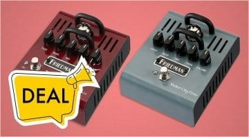 DEAL: Friedman Fuzz Fiend and Motor City Drive