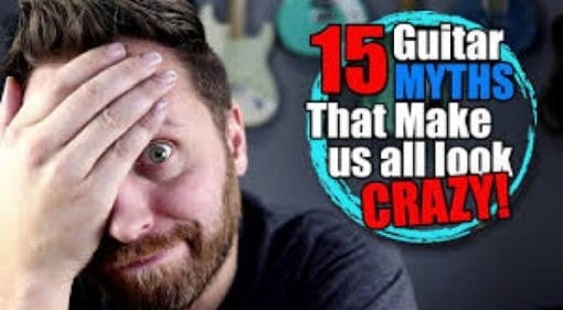 15 Guitar Myths That Make Us All Look CRAZY!