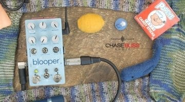 Chase Bliss Audio Blooper now on Kickstarter