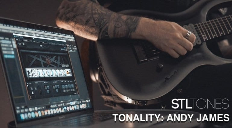 STL Tones launches Andy James Tonality Guitar Amp Plug-In