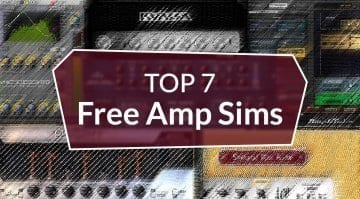 Top 7 Free Amp Sims Best virtual guitar amplifier plug-ins