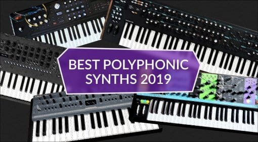 Best Polyphonic Synths 2019 Top 5 Polysnths
