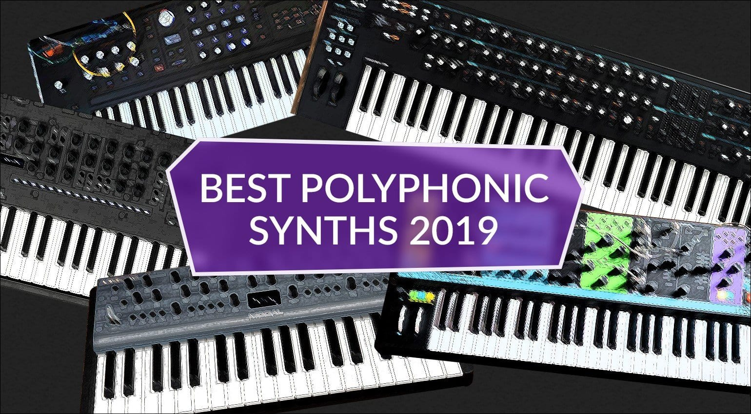 Best polyphonic synthesizers of 2019: The Top 6 new