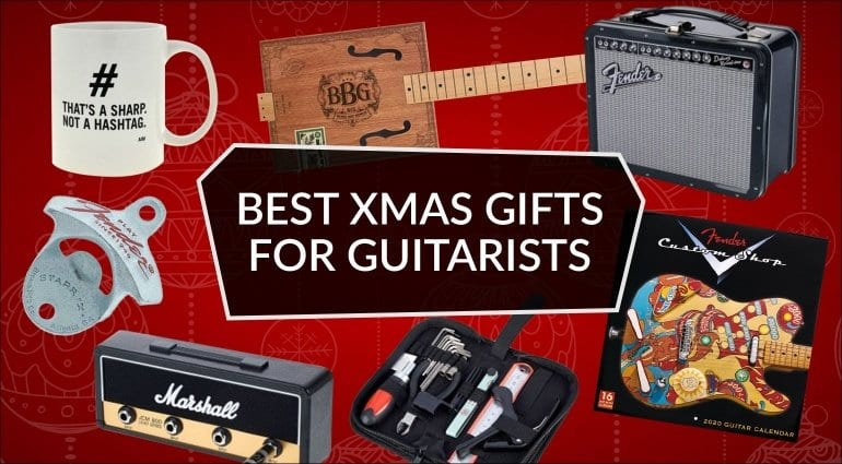 The best 10 Christmas gifts for guitarists!