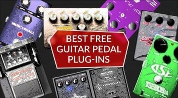 Best Free Guitar Pedal Plug-ins: Our Top 8 Virtual Stompboxes