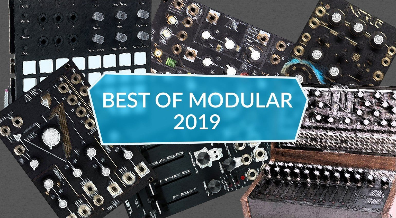 best eurorack modules 2019 top 5 modular synths and effects