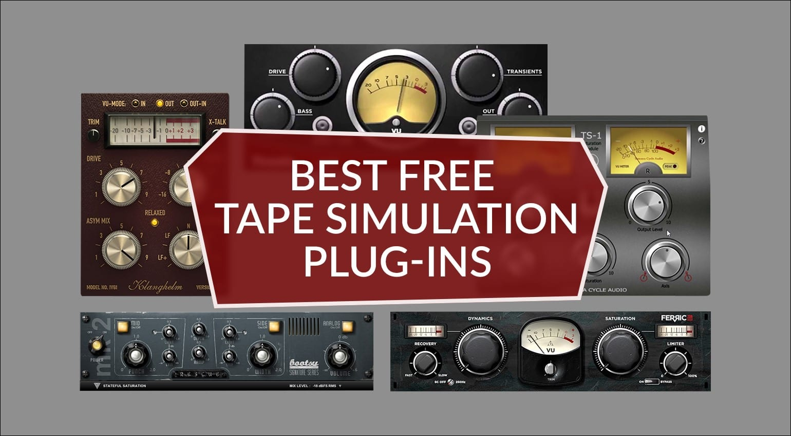 Best Free Tape Simulation Plug-ins: Our Top 9 freeware saturation effects
