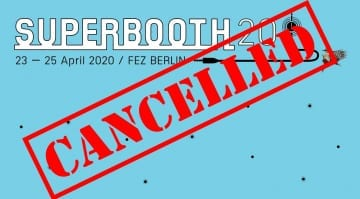 Superbooth cancelled