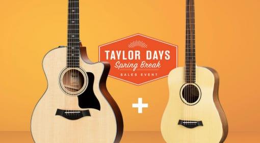 Taylor Days Spring Break Deal