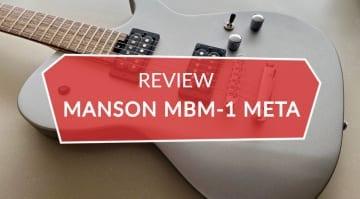 Review Manson MBM-1 Meta