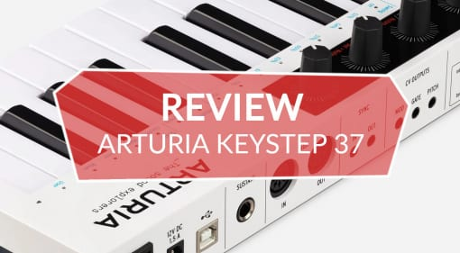 Review Arturia KeyStep 37