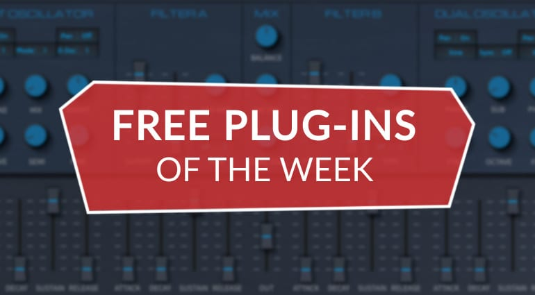 Best free plug-ins of the week