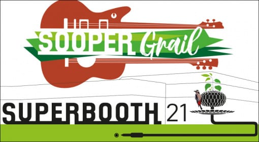 SUPERBOOTH 21 and SOOPERGrail shows announced