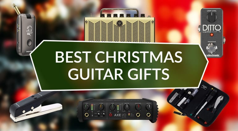 Best Christmas Guitar Gifts