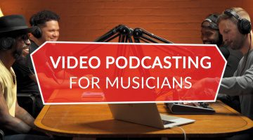 vlogs and video podcasting for musicians