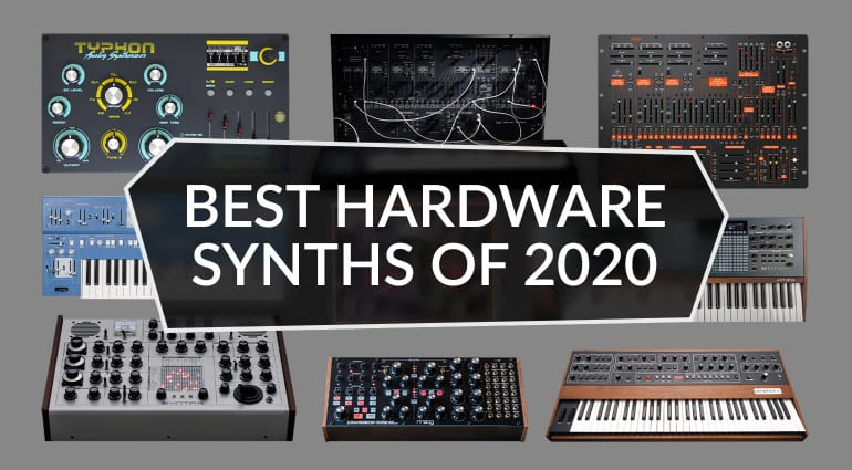 Best Hardware Synthesizers 2020: Top 10 Synth Sound Machines