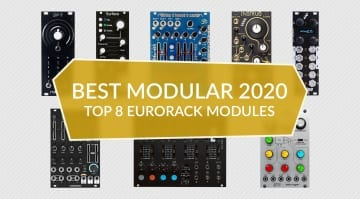 Best Eurorack Modules 2020