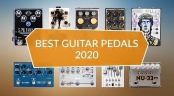 Best Guitar Pedals 2020