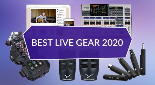 Best Live Gear 2020