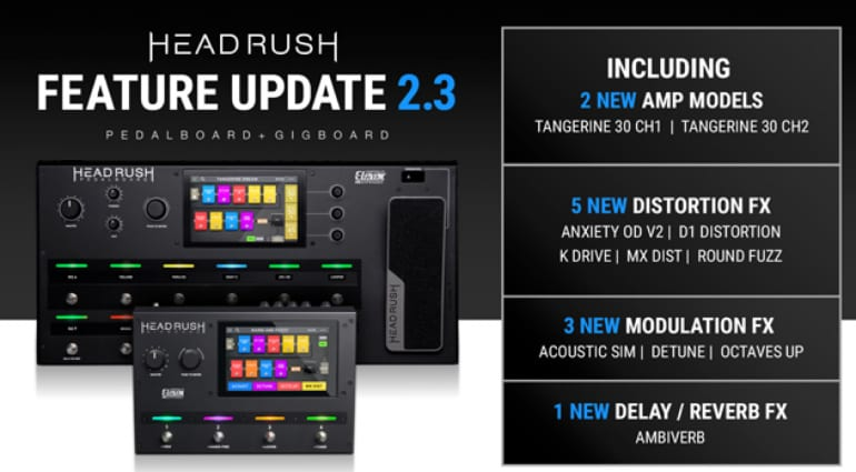 Headrush update with new 2.3 Firmware for the Gigboard and Pedalboard processors
