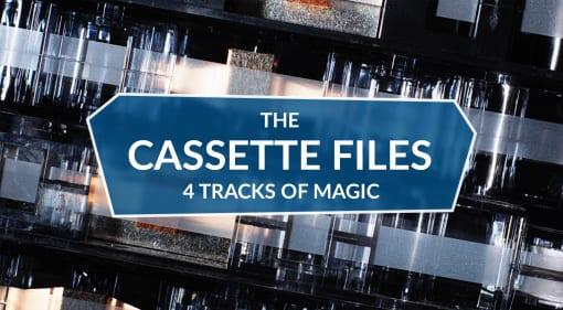The Cassette Files: 4 Tracks of Magic