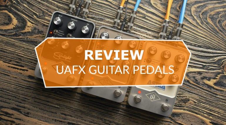 UAFX Pedals Review Golden Reverberator Starlight Echo Astra Modulation Machine N2