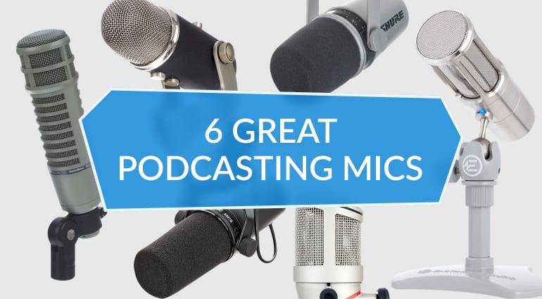Best Podasting Mics 6 Great Podcasting Mics for any budget blue