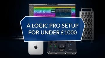 Logic Pro setup for under £1000