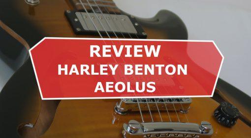 Review: Harley Benton Aeolus